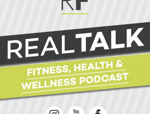 Realfit Real Talk Realfit Real Talk #8 – Performance over aesthetic – how to best eat around training.